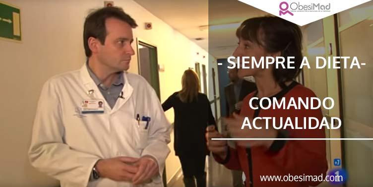 Reportaje «Siempre a dieta» de Comando Actualidad en TVE